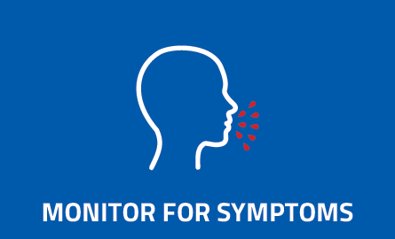 "Symptoms icon with text ""Monitor for symptoms""."