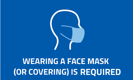 "Wearing a mask icon with text ""Wearing a mask (or face covering) is required""."
